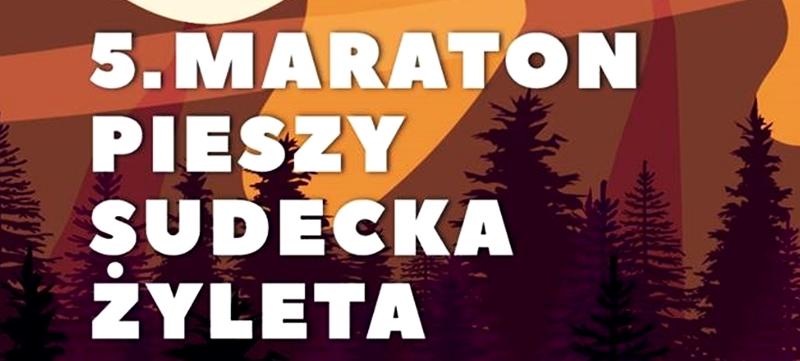 5. Maraton Pieszy Sudecka Żyleta, Maraton Pieszy, Górskie Wyrypy