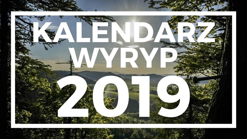 Kalendarz Górskich Wyryp 2019, piesze maratony, imprezy długodystansowe, górskie, rajd, maraton na orientację,