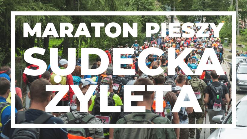 """Maraton Pieszy """"Sudecka Żyleta"""" baza maratonów górskie wyrypy"""
