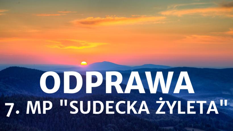 """7. MP """"Sudecka Żyleta"""""""